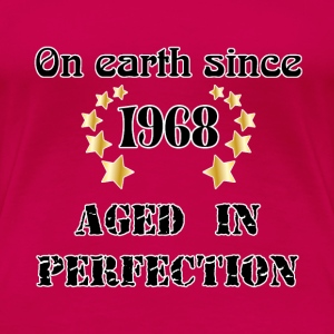 on earth since 1968 T-shirts - Dame premium T-shirt