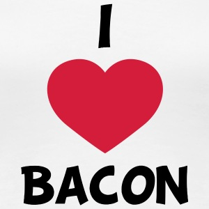I love bacon T-shirts - Dame premium T-shirt