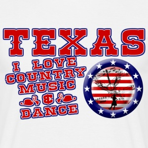 texas i love country music & dance Tee shirts - T-shirt Homme