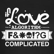 Design ~ If Love was an Algorithm...