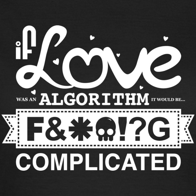 If Love was an Algorithm...