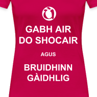 Design ~ Boireannaich - Gabh air do shocair