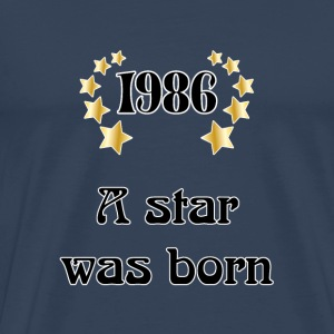 1986 - a star was born T-skjorter - Premium T-skjorte for menn