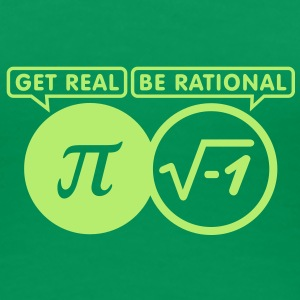 get real - be rational (1c) T-Shirts - Women's Premium T-Shirt