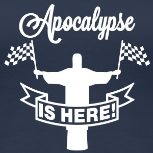 Apocalypse is here | Jesus T-Shirts - Dame premium T-shirt