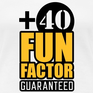 Fun Factor +40 | guaranteed T-Shirts - Dame premium T-shirt
