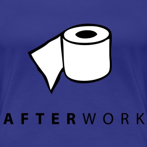 afterwork - Frauen Premium T-Shirt