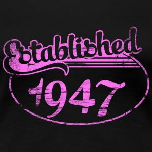 Geburtstag - established 1947 dd (de) T-Shirts - Frauen Premium T-Shirt