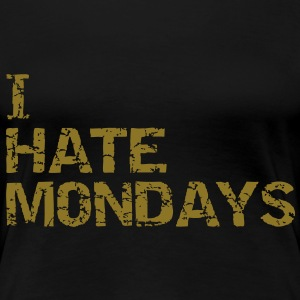 i  hate mondays T-skjorter - Premium T-skjorte for kvinner