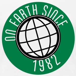 Birthday Design - On Earth since 1982 (dk) T-shirts - Dame premium T-shirt