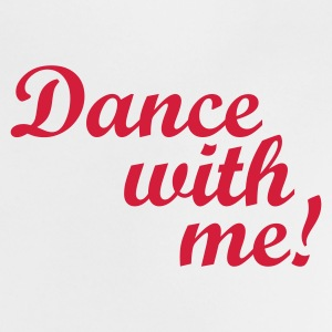 Blanco Dance with me! Camisetas bebés - Camiseta bebé