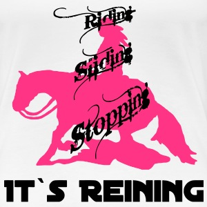 Girlieshirt It`s Reining - Frauen Premium T-Shirt
