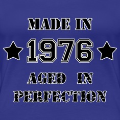 Made in 1976 T-Shirts