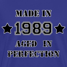 Made in 1989 T-Shirts