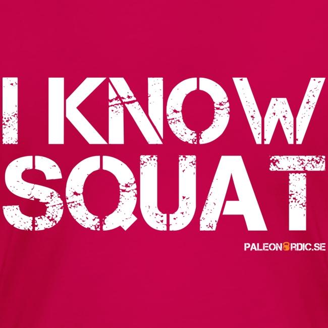 i know squat - dam