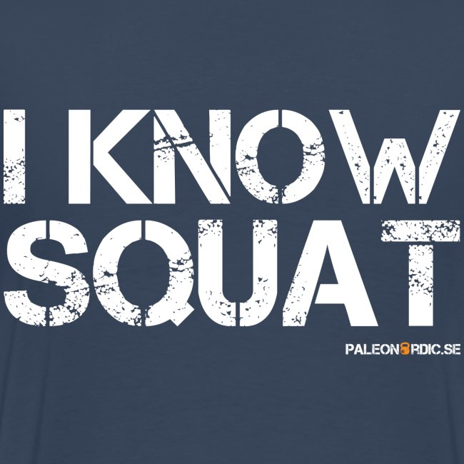 i know squat - herr