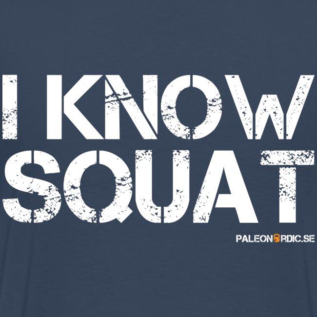 i know squat - herr