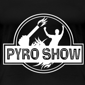 PYROSHOW - Pyrotechnik legalisieren for Girls - Frauen Premium T-Shirt