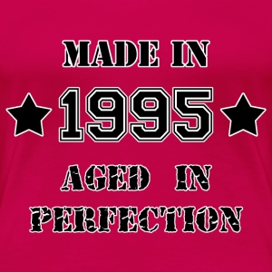 Made in 1995 T-Shirts - Frauen Premium T-Shirt