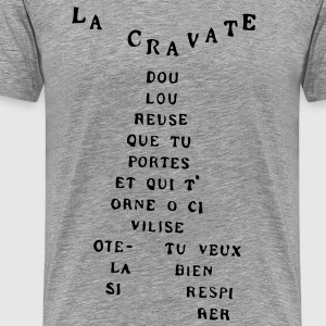Cravate d'Apolinaire - T-shirt Premium Homme