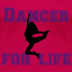 dancer for life Camisetas - Camiseta premium mujer
