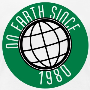 Birthday Design - On Earth since 1980 (dk) T-shirts - Dame premium T-shirt