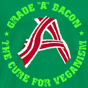 Grade A Bacon - The Cure for Veganism T-Shirts - Men's Premium T-Shirt