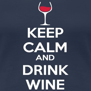 Keep Calm and drink wine Camisetas - Camiseta premium mujer