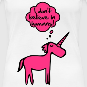 I Don't Belive In Humans T-Shirts - Frauen Premium T-Shirt