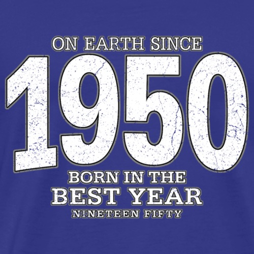 On Earth since 1950 (white oldstyle)