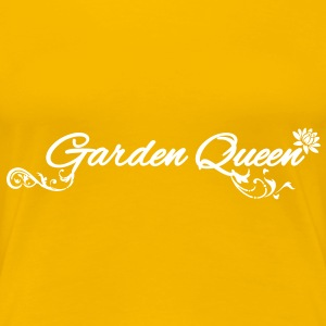 Garden Queen T-Shirts - Frauen Premium T-Shirt