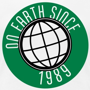 Birthday Design - On Earth since 1989 (sv) T-shirts - Premium-T-shirt dam