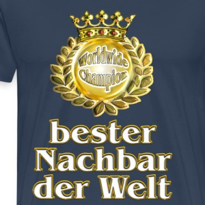 suchbegriff nachbar t shirts spreadshirt. Black Bedroom Furniture Sets. Home Design Ideas