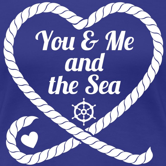 You & Me and the Sea
