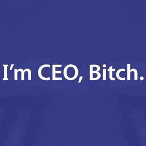 CEO Bitch Nerd Geek - Männer Premium T-Shirt