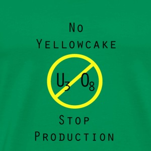 No Yellowcake T-Shirts - Männer Premium T-Shirt