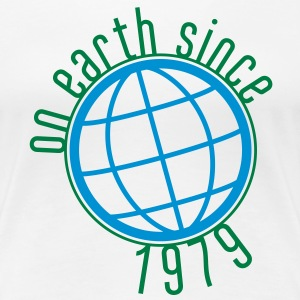 Birthday Design - (thin) on earth since 1979 (uk) T-Shirts - Women's Premium T-Shirt