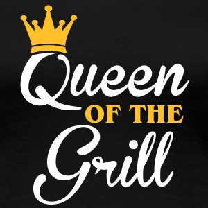 Queen of the Grill Magliette - Maglietta Premium da donna