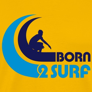 Born 2 Surf - Men's Premium T-Shirt