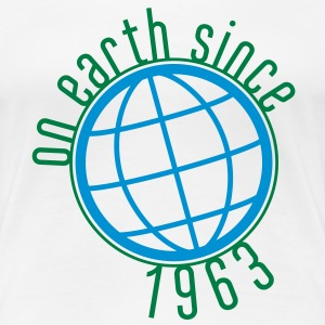 Birthday Design - (thin) on earth since 1963 (uk) T-Shirts - Women's Premium T-Shirt