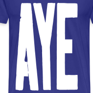 Design ~ AYE T-shirt
