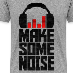 Make Some Noise Headphone - Men's Premium T-Shirt