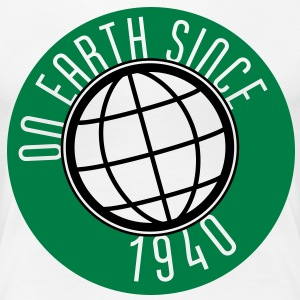 Birthday Design - On Earth since 1940 (sv) T-shirts - Premium-T-shirt dam
