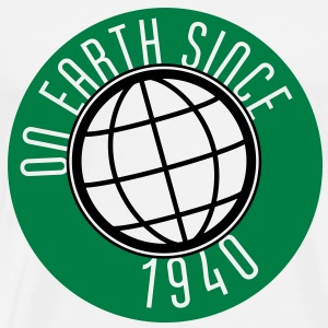 Birthday Design - On Earth since 1940 (uk) T-Shirts - Men's Premium T-Shirt