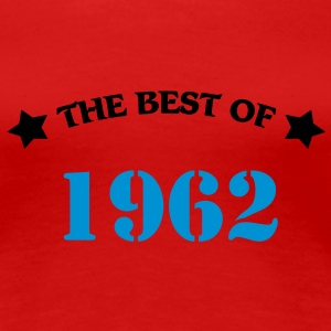 The best of 1962 Camisetas - Camiseta premium mujer