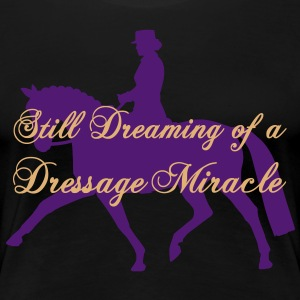 Dreaming of a Miracle T-Shirts - Women's Premium T-Shirt