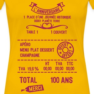 100 ans addition note resto restaur fact Tee shirts - T-shirt Premium Femme