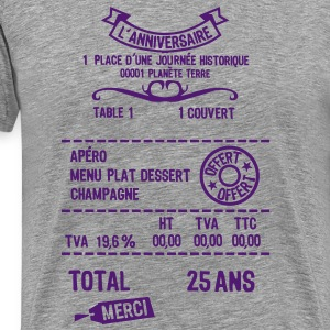 25 ans addition note resto restaur fact Tee shirts - T-shirt Premium Homme