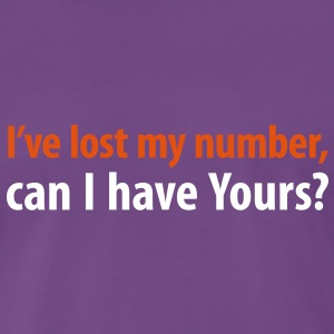 i've lost my number can i have yours phone number telefonnummer T-Shirts - Männer Premium T-Shirt