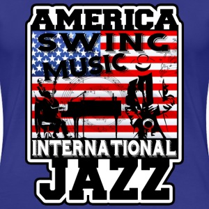 america swing music international jazz T-Shirts - Women's Premium T-Shirt